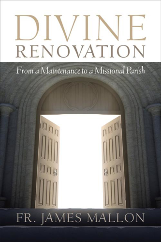 Picture of Divine Renovation: From a Maintenance to a Missional Parish