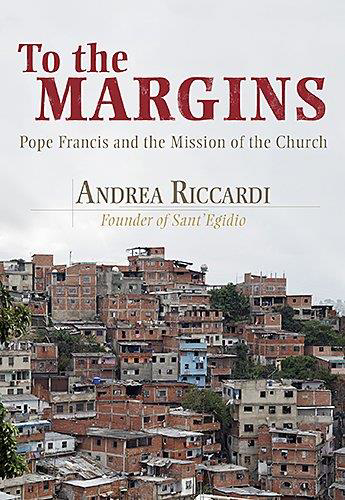Picture of To the Margins: Pope Francis and the Mission of the Church