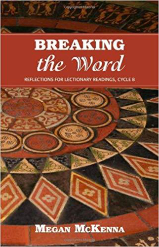 Picture of Breaking the Word: Reflections for Lectionery Readings Cycle B