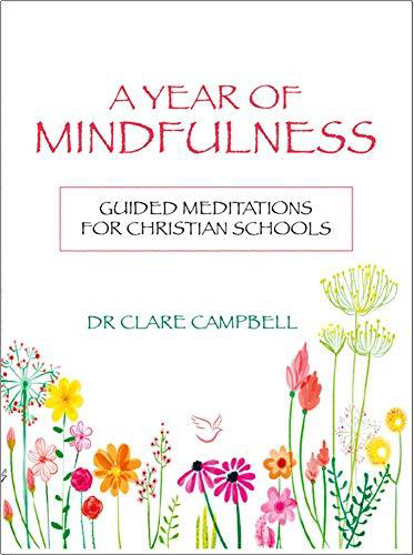 Picture of A Year of Mindfulness: Guided Meditations for Christian Schools