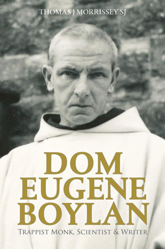 Picture of Dom Eugene Boylan: Trappist Monk & Writer: 1904-1964