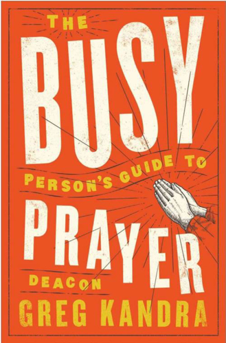 Picture of The Busy Person's Guide To Prayer