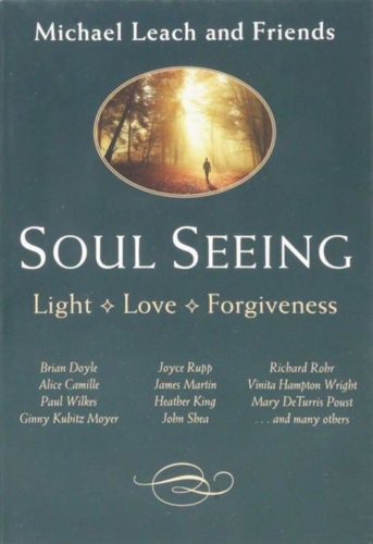 Picture of Soul Seeing: Light Love Forgiveness