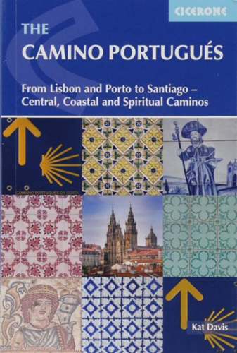 Picture of The Camino Portugues: From Lisbon and Porto to Santiago, Central, Coastal and Spiritual caminos