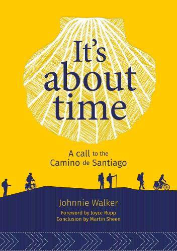 Picture of It's about time: A Call to the Camino