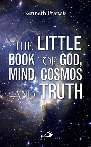 Picture of Little Book of God, Mind, Cosmos & Truth