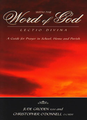 Picture of With the Word of God Lectio Divina: A Guide for Prayer in School, Home and Parish