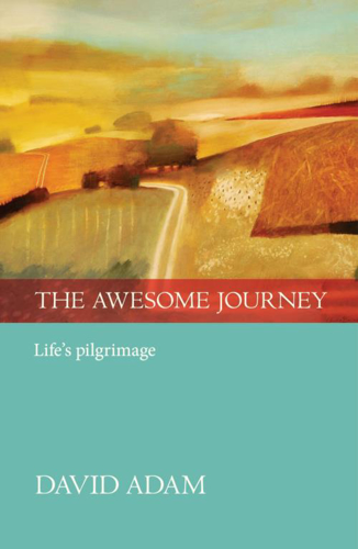 Picture of The Awesome Journey: Life's Pilgrimage