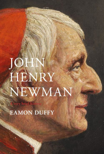 Picture of John Henry Newman: A Very Brief History