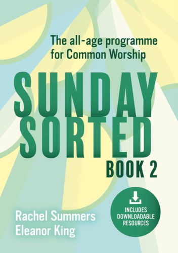 Picture of Sunday Sorted: The All-Age Programme for Common Worship, Volume 2