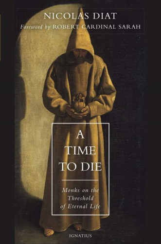 Picture of A Time to Die: Monks on the Threshold of Eternal Life