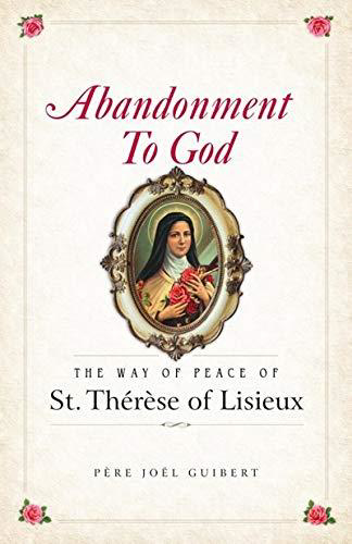 Picture of Abandonment to God: The Way of Peace of St. Thérèse of Lisieux