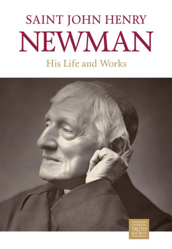Picture of St. John Henry Newman: His Life and Works