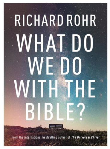 Picture of What Do We Do With the Bible?