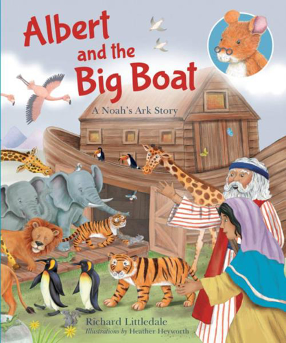 Picture of Albert And The Big Boat: A Noah's Ark Story