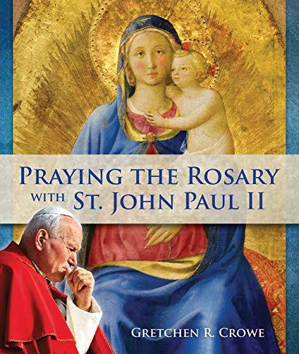 Picture of Praying the Rosary with St. John Paul II