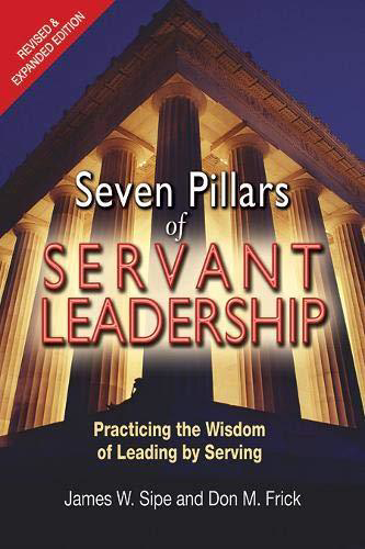 Picture of Seven Pillars of Servant Leadership: Practicing the Wisdom of Leading by Serving