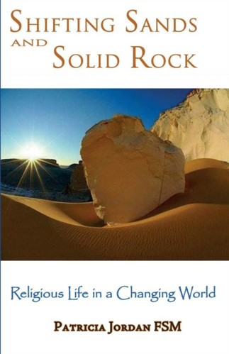 Picture of Shifting Sands and Solid Rock: Religious Life in a Changing World