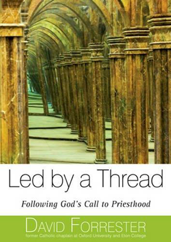 Picture of Led by a Thread: Following God's Call to Priesthood