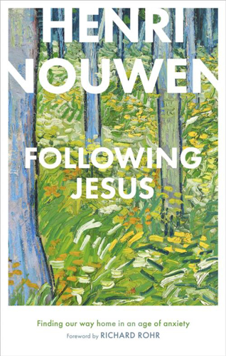 Picture of Following Jesus: Finding Our Way Home in an Age of Anxiety