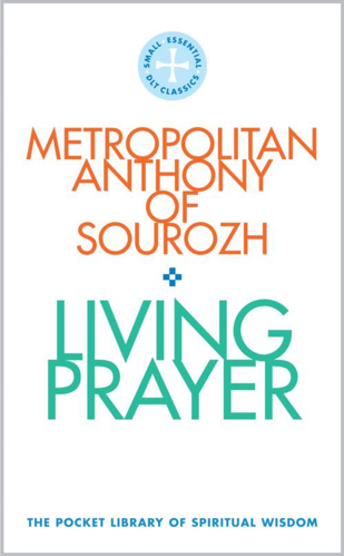 Picture of Living Prayer: The Pocket Library of Spiritual Wisdom