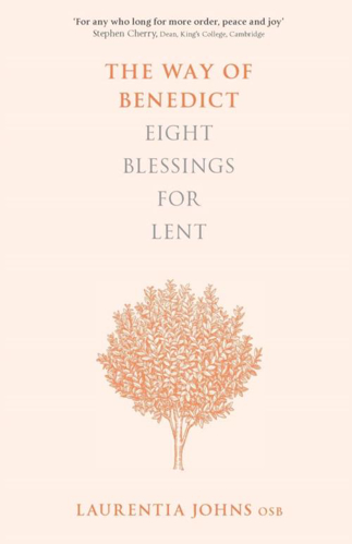 Picture of The Way of Benedict: Eight Blessings for Lent