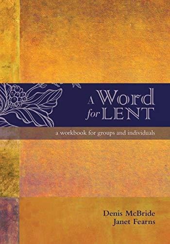 Picture of A Word for Lent: A Workbook for Groups and Individuals