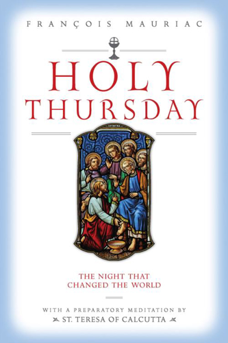 Picture of Holy Thursday: The Night That Changed The World