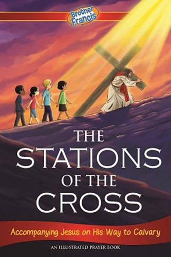 Picture of Brother Francis: The Stations of the Cross, Accompanying Jesus on His Way to Calvary