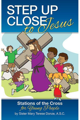 Picture of Step up Close to Jesus: Stations of the Cross for Young People