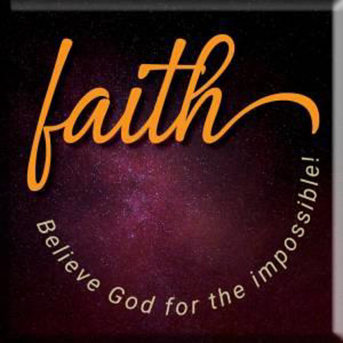Picture of Magnet: Faith, Believe God For The Impossible!
