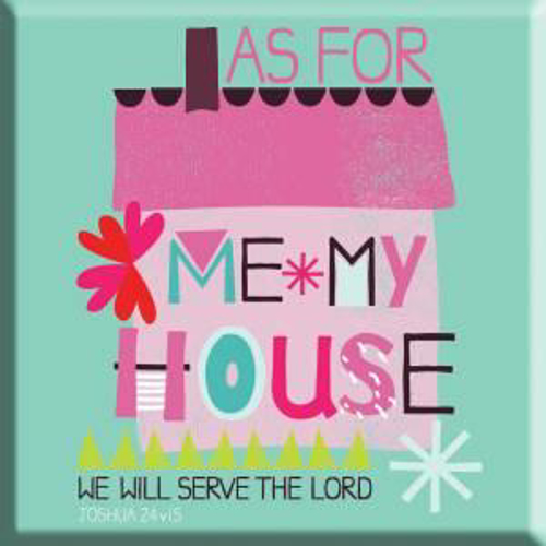 Picture of Magnet: As For Me, My House, We Will Serve The Lord