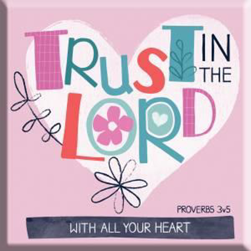 Picture of Magnet: Trust In The Lord With All Your Heart