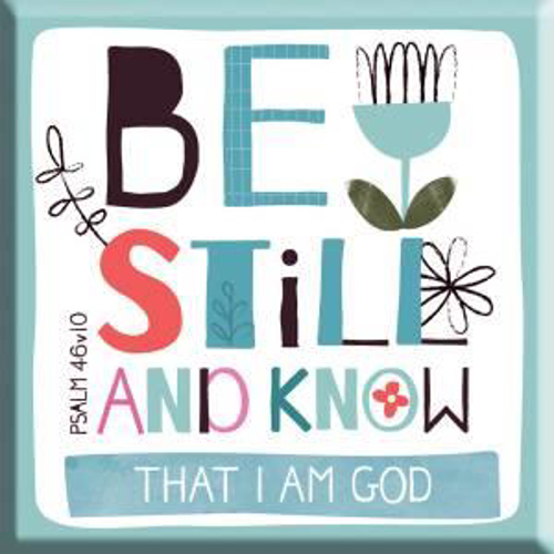 Picture of Magnet: Be Still And Know That I Am God