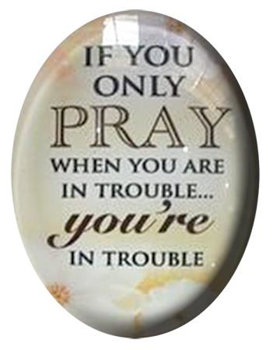 Picture of Glass Fridge Magnet/If You Only Pray