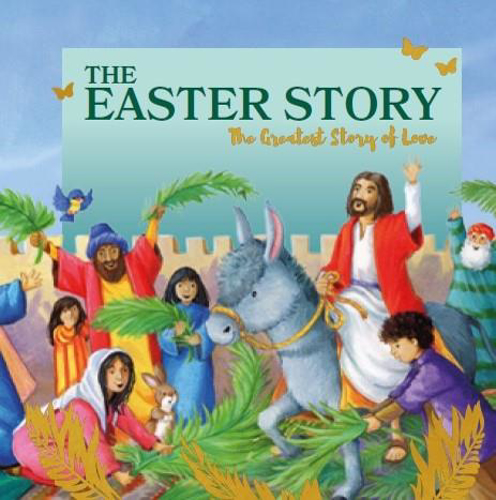 Picture of The Easter Story: The Greatest Story Of Love