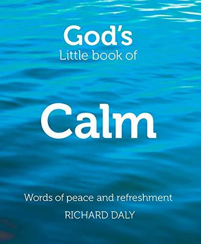 Picture of God's Little Book of Calm: Words of Peace and Refreshment