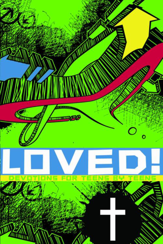 Picture of Loved: Devotions for Teens by Teens