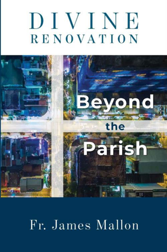 Picture of Divine Renovation: Beyond the Parish