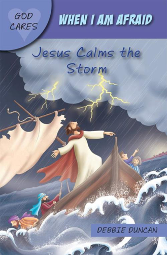 Picture of When I am Afraid: Jesus Calms the Storm