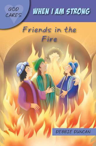 Picture of When I am Strong: Friends in the Fire
