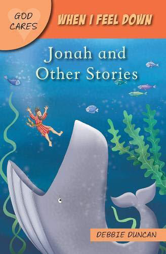 Picture of When I Feel Down: Jonah & Other Stories