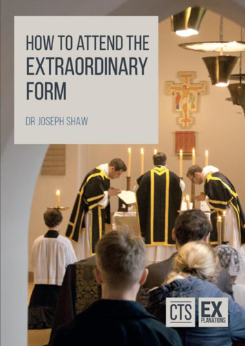 Picture of How to Attend the Extraordinary Form