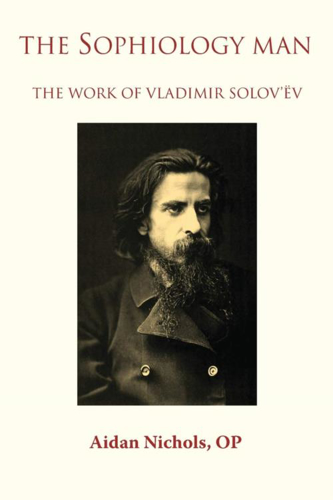 Picture of The Sophiology Man. The Work of Vladimir Solov'ëv