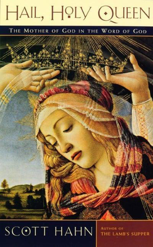 Picture of Hail, Holy Queen: The Mother of God in the Word of God