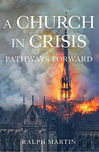 Picture of A Church in Crisis: Pathways Forward