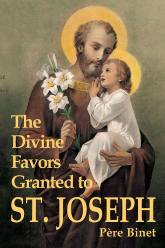 Picture of The Divine Favors Granted to St. Joseph