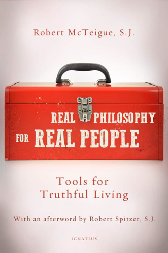 Picture of Real Philosophy for Real People: Tools for Truthful Living