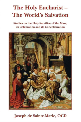 Picture of The Holy Eucharist: The World's Salvation