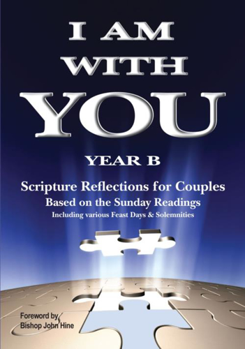 Picture of I Am With You Year B: Scripture Reflections for Couples Based on the Sunday Readings